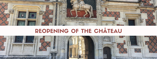 Reopening of the Royal Chateau of Blois